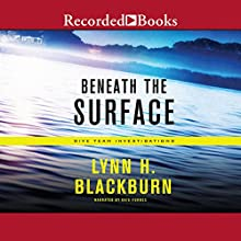 Beneath the Surface Audiobook by Lynn Huggins Blackburn Narrated by Kate Forbes