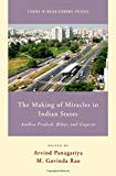 img - for The Making of Miracles in Indian States: Andhra Pradesh, Bihar, and Gujarat (Studies in Indian Economic Policies) by Rao M. Govinda (2015-05-01) Hardcover book / textbook / text book