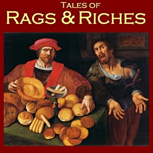 Tales of Rags and Riches Audiobook