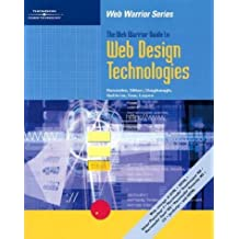 The Web Warrior Guide to Web Design Technologies by Don Gosselin (2003-04-22)