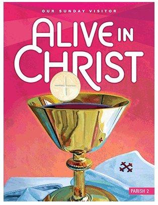 Alive in Christ Grade 2 Parish edition -
