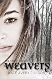 Weavers (The Frost Chronicles)