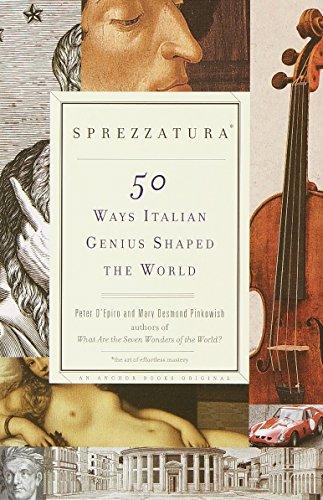 World Italian - Sprezzatura: 50 Ways Italian Genius Shaped the World