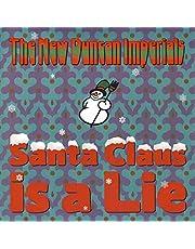 Santa Claus Is A Lie / Chanukah Song (Vinyl)