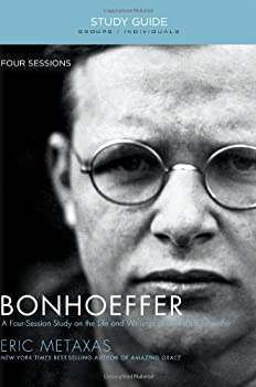 Bonhoeffer Study Guide with DVD: The Life and Writings of Dietrich Bonhoeffer 1595555889 Book Cover