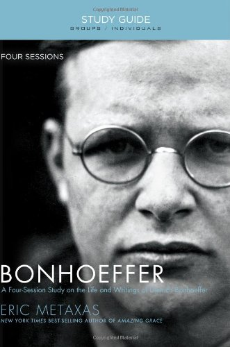 bonhoeffer-study-guide-the-life-and-writings-of-dietrich-bonhoeffer