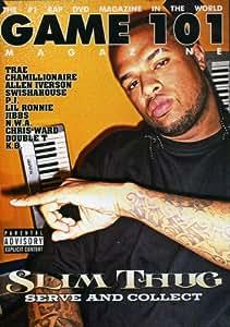 Game 101: Slim Thug - Serve and Collect