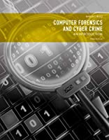 Computer Forensics and Cyber Crime: An Introduction, 3rd Edition Front Cover