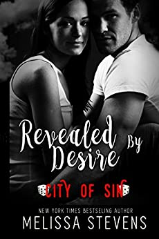Revealed by Desire: City of Sin by [Stevens, Melissa, Sin, C.O.]