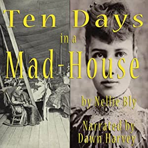 Ten Days in a Mad-House Audiobook