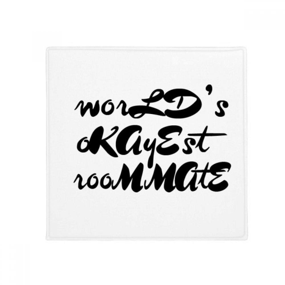 DIYthinker World's Okayest Roommate Graduation Season Anti-Slip Floor Pet Mat Square Home Kitchen Door 80Cm Gift