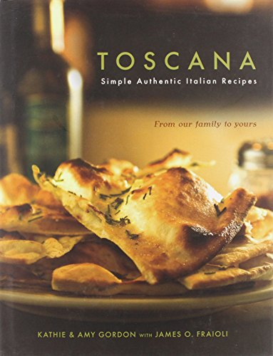 Toscana: Simple Authentic Italian