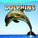 img - for Dolphins (Marine Mammals) book / textbook / text book