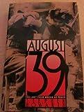 August Thirty-Nine, Stephen Howarth, 0916515672