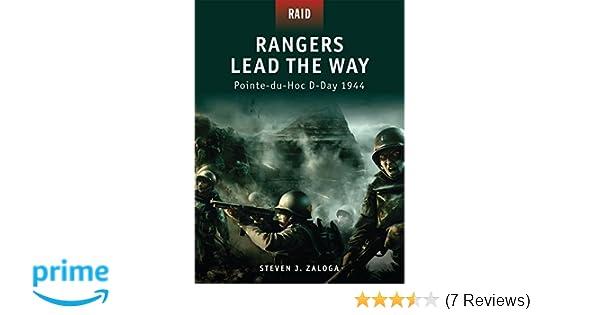 Rangers Lead the Way: Pointe-du-Hoc D-Day 1944 (Raid
