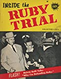 img - for Inside the Ruby Trial: A Compilation of Pertinent Facts and Caricatures of Personalities Involved in the Jack Ruby Case book / textbook / text book