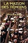 La maison des témoins : Les coulisses des procès de Nuremberg par Kohl