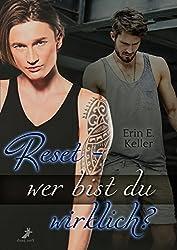 Reset - wer bist du wirklich (German Edition)