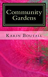 Community Gardens (Community Garden Series Book 1)