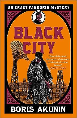 Black City (Erast Fandorin 12): Amazon.co.uk: Akunin, Boris, Bromfield,  Andrew: 9781474604444: Books
