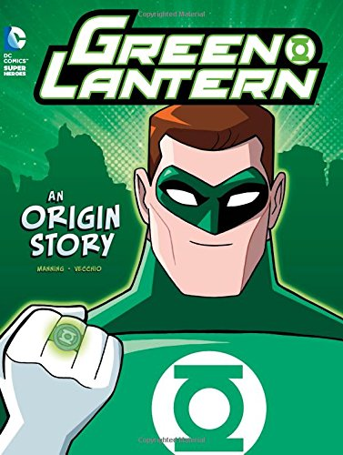 Green Chiller - Green Lantern: An Origin Story (DC Super Heroes Origins)