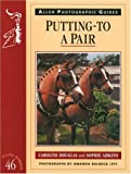 Putting-To a Pair, Caroline Douglas and Sophie Adkins, 0851318940