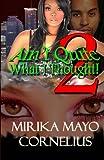 Ain't Quite What I Thought! 2, Mirika Mayo Cornelius, 0970851766