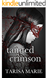 Tainted Crimson (The Tainted Series Book 1)