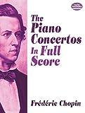 The Piano Concertos in Full Score (Dover Music Scores)