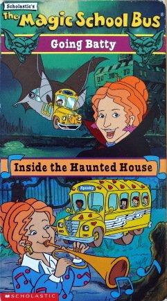 The Magic School Bus: Going Batty/Inside the Haunted House (Magic School Bus Haunted House)