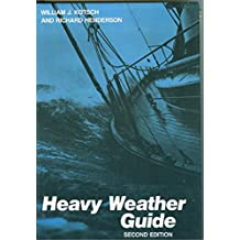 Heavy Weather Guide