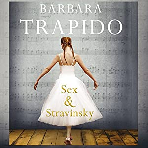 Sex and Stravinsky Audiobook
