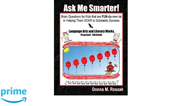 Ask Me Smarter! Language Arts and Literary Works: Brain