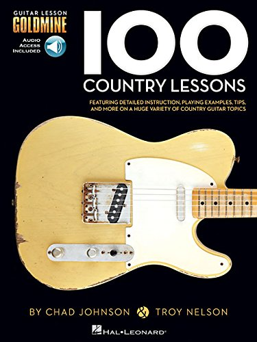 100 Country Lessons - Guitar Lesson Goldmine Series Bk/Online Audio [Chad Johnson - Troy Nelson] (Tapa Blanda)