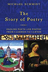 The Story of Poetry: v.1: English Poets and Poetry from Caedmon to Chaucer (Vol 1)