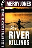 The River Killings (The Zoe Hayes Mysteries)