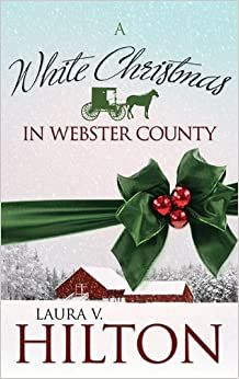 White Christmas in Webster County (Amish of Webster County)