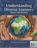 img - for Understanding Diverse Learners: Theory and Practice book / textbook / text book