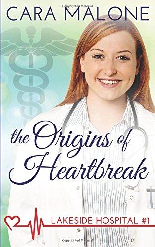 The Origins of Heartbreak: A Lesbian Medical Romance (Lakeside Hospital)