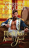 Much Ado About Jack (Shakespeare in Love series Book 3)