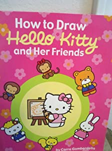 Paperback How to Draw Hello Kitty and Her Friends Book