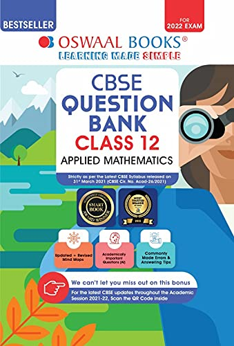 Oswaal CBSE Question Bank Class 12 Applied Mathematics Book Chapter-wise & Topic-wise Includes Objective Types & MCQ's [Combined & Updated for Term 1 & 2]