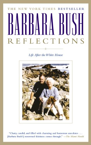 Reflections by Barbara Bush