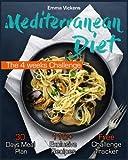 Mediterranean Diet: The 4 weeks Challenge (Mediterranean Diet Cookbook, Mediterranean Diet for Beginners, Mediterranean Diet Meal Plan)