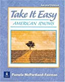 img - for Take it Easy, Second Edition by Pamela McPartland-Fairman (2000-04-12) book / textbook / text book