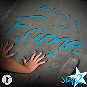 Jump into Fame, Step 2 Audiobook