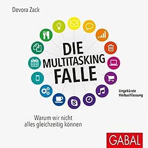Die Multitasking-Falle Hörbuch
