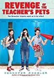 Revenge of the Teacher's Pets (Brewster Triplets)