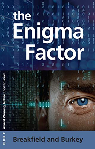 The Enigma Factor (The Enigma Series Book 1) by [Breakfield, Charles V, Burkey, Roxanne E]