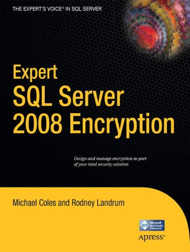 Expert SQL Server 2008 Encryption (Expert's Voice in SQL Server)